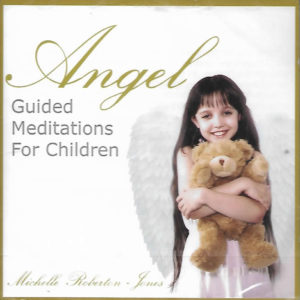 Angel... Guided Meditations for Children